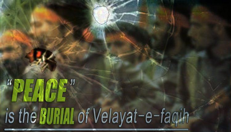 PEACE is the burial ofVelayat-e-faqih