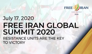 #FreeIran2020 Global Summit: Iran Rising Up for Freedom | Resistance Units Key to Victory