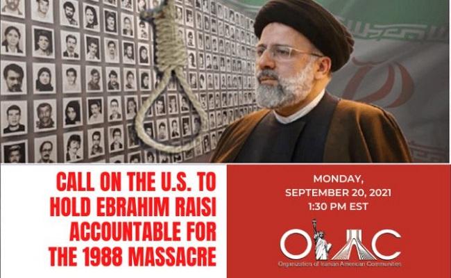 Call on the U.S. to Hold Ebrahim Raisi Accountable For The 1988 Massacre